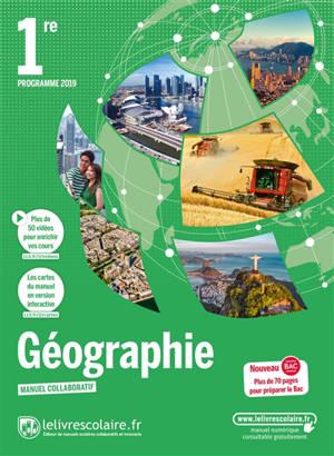 Géographie 1re : programme 2019 : manuel collaboratif
