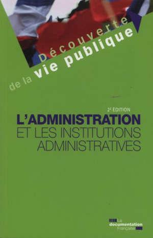 L'administration et les institutions administratives