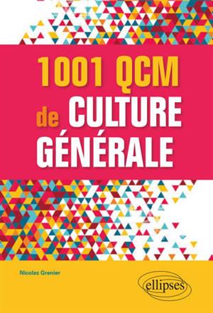 1.001 QCM de culture générale