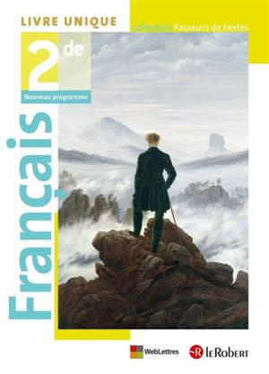 Français 2de : livre unique : nouveau programme