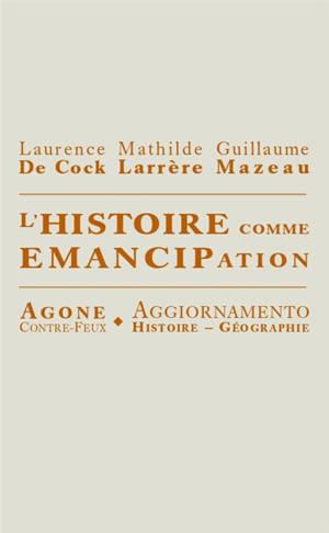 L'histoire comme émancipation