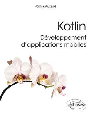 Kotlin : développement d'applications mobiles