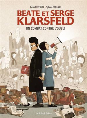 Beate et Serge Klarsfeld : un combat contre l'oubli