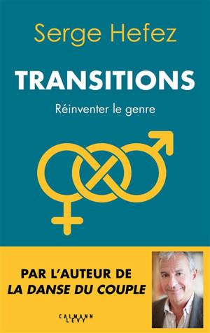 Transitions : réinventer le genre