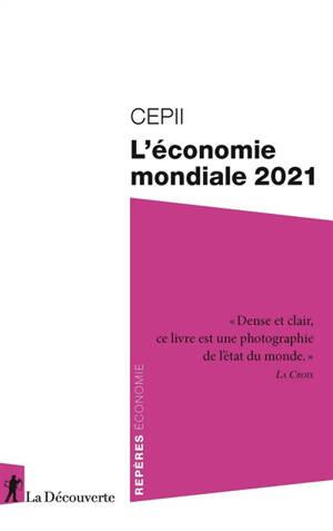 L'économie mondiale 2021