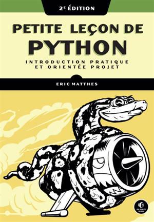 Petite leçon de Python : introduction pratique et orientée projets