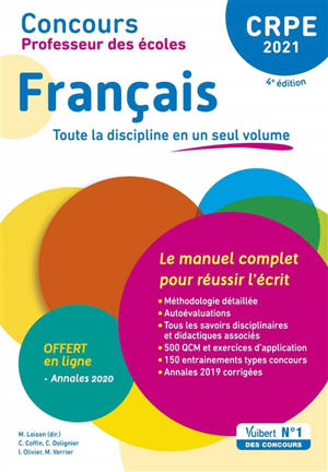 Français, CRPE 2021 : toute la discipline en un seul volume : le manuel complet pour réussir l'écrit