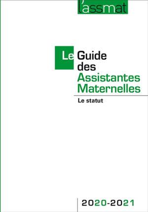 Le guide des assistantes maternelles 2020-2021 : le statut