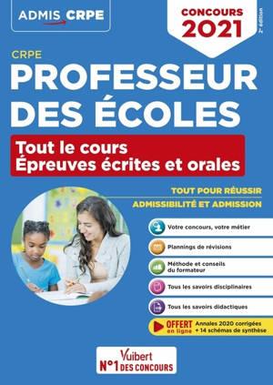Professeur des écoles : tout le cours, épreuves écrites et orales : CRPE, concours 2021