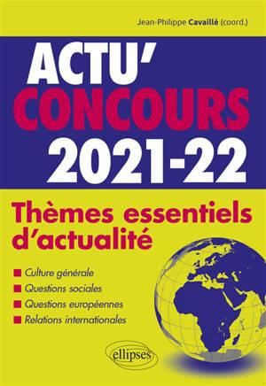 Thèmes essentiels d'actualité 2021-2022