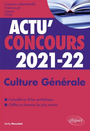 Culture générale 2021-2022 : concours administratifs, Sciences Po, licence, CPGE