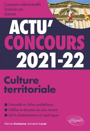 Culture territoriale 2021-2022 : concours administratifs, Sciences Po, licence : cours et QCM