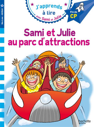 Sami et Julie au parc d'attractions : fin de CP, niveau 3