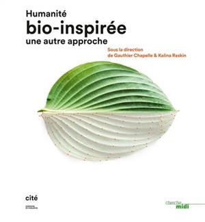 Humanité bio-inspirée : une autre approche