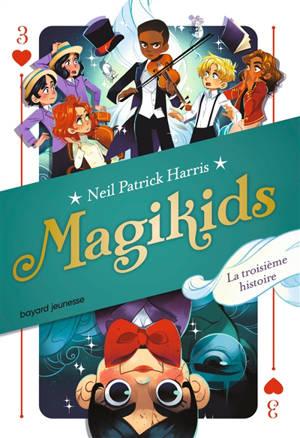 Magikids. Volume 3