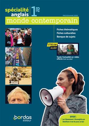 Anglais spécialité 1re : monde contemporain : programme 2020