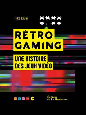 Rétro gaming : une histoire des jeux vidéo