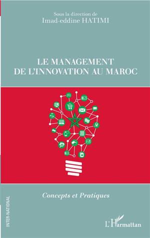 Le management de l'innovation au Maroc : concepts et pratiques