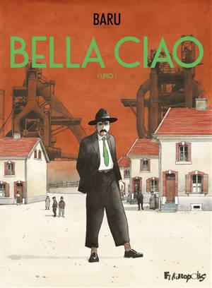 Bella ciao. Volume 1