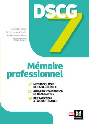 DSCG 7 : mémoire professionnel : manuel