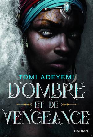 Children of blood and bone. Volume 2, D'ombre et de vengeance