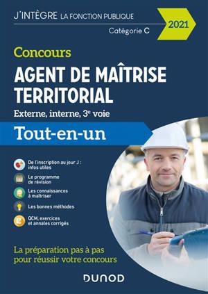 Concours agent de maîtrise territorial externe, interne, 3e voie : catégorie C : tout-en-un 2021