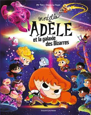 Mortelle Adèle, Mortelle Adèle et la galaxie des bizarres