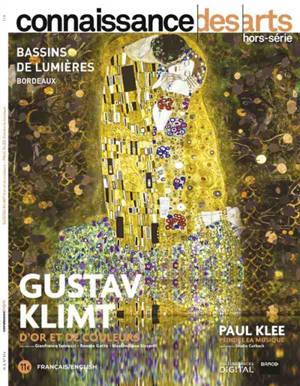 Gustav Klimt, d'or et de couleurs : Paul Klee, peindre la musique : Bassins de lumières, Bordeaux