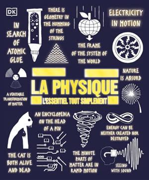 La physique : l'essentiel tout simplement