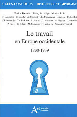 Le travail en Europe occidentale : 1830-1939