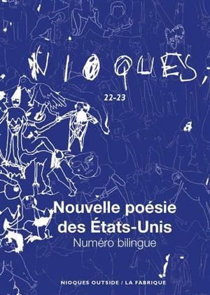 Nioques. n° 22-23, Nouvelle poésie des Etats-Unis