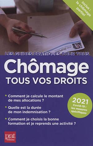 Chômage, tous vos droits : 2021