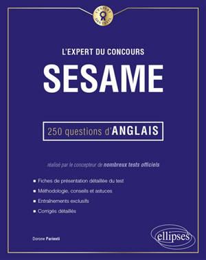 L'expert du concours Sésame : 250 questions d'anglais