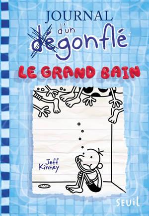 Journal d'un dégonflé. Volume 15, Le grand bain