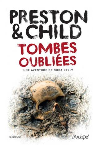Tombes oubliées : une enquête de Nora Kelly