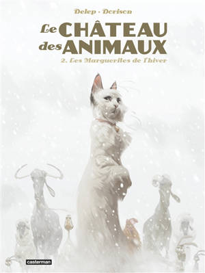 Le château des animaux. Volume 2, Les marguerites de l'hiver