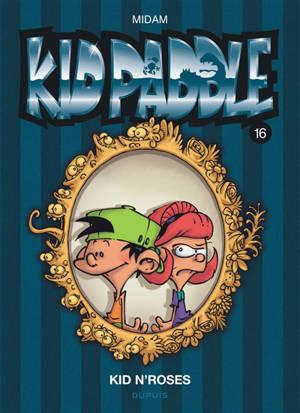 Kid Paddle. Volume 16, Kid N'Roses