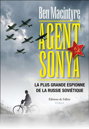 Agent Sonya : la plus grande espionne de la Russie soviétique