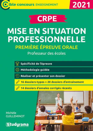 CRPE, professeur des écoles, première épreuve orale, mise en situation professionnelle : 2021