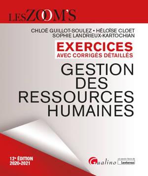 Gestion des ressources humaines : exercices avec corrigés détaillés : 2020-2021