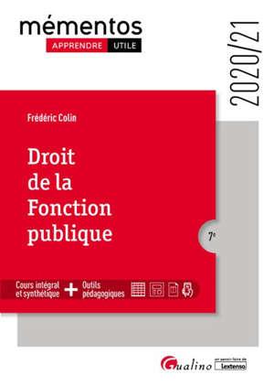 Droit de la fonction publique : notion de fonction publique, carrière du fonctionnaire, droits et obligations du fonctionnaire