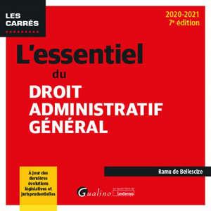 L'essentiel du droit administratif général : 2020-2021