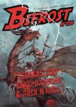 Bifrost. n° 100, Thomas Day : sexe, dragons & rock'n'roll !