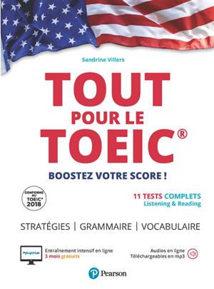 Tout pour le TOEIC : boostez votre score ! : 11 tests complets, listening & reading