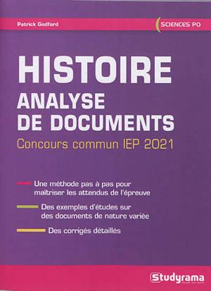 Histoire : analyse de documents : concours commun IEP 2021