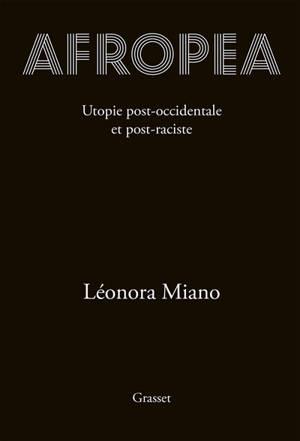 Afropea : utopie post-occidentale et post-raciste