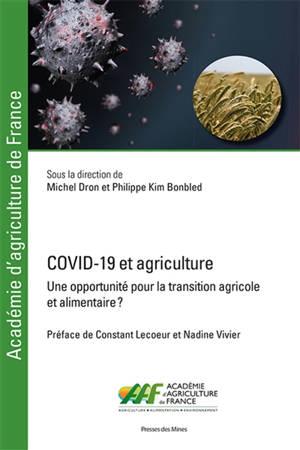 Covid-19 et agriculture : une opportunité pour la transition agricole et alimentaire ?