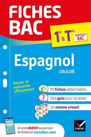 Espagnol LVA & LVB 1re & terminale : nouveau bac
