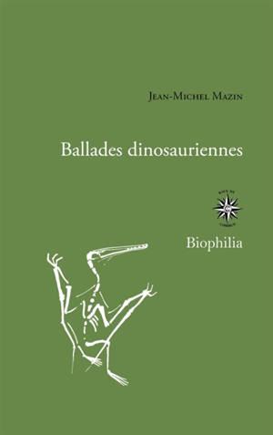 Ballades dinosauriennes : & brèves de fouilles