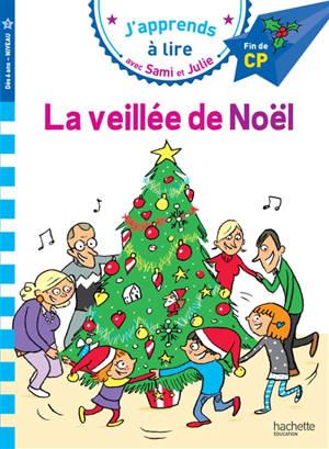 La veillée de Noël : fin de CP, niveau 3